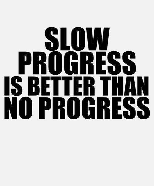 Slow progress is better than no progress #RPmuses