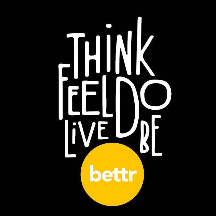 think feel do live be bettr