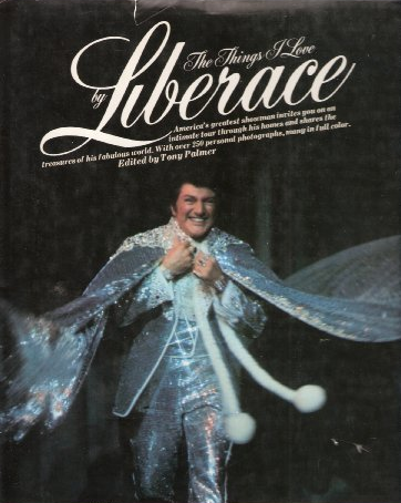 The Things I Love by Liberace
