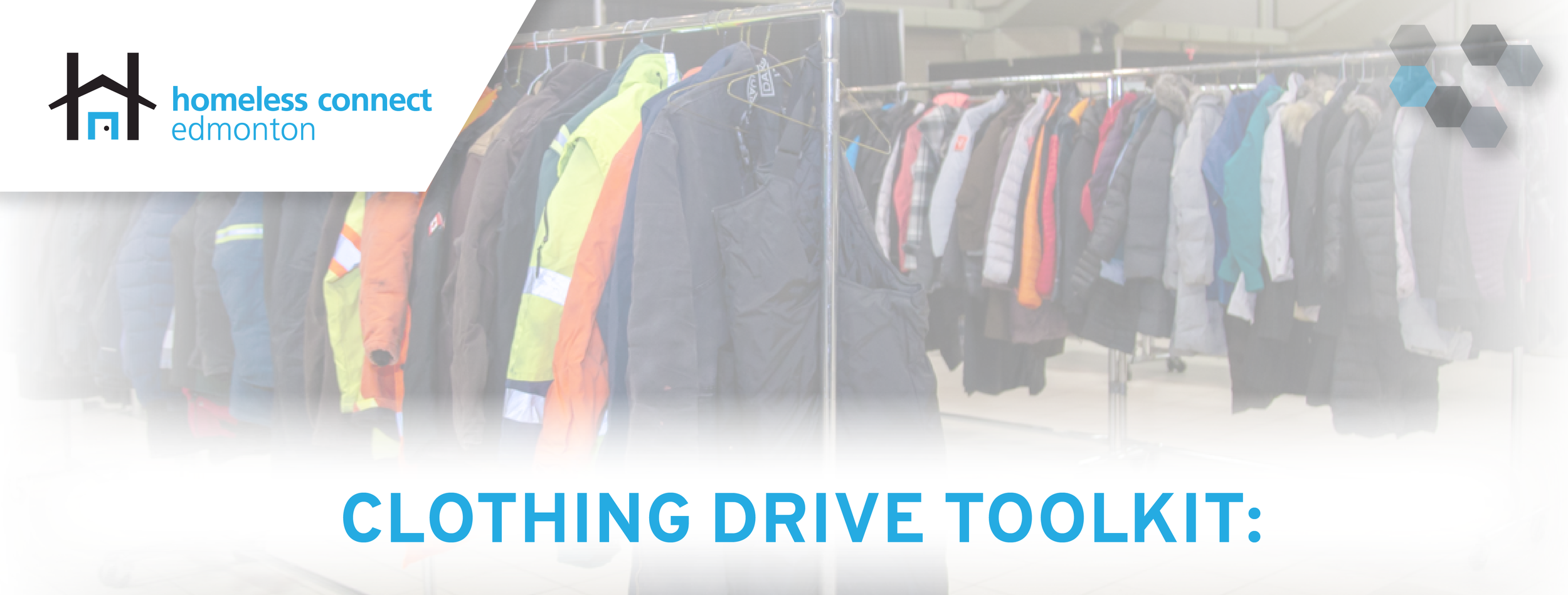 Click   HERE   for everything you need to organize a clothing drive at your work or in your community for Homeless Connect.
