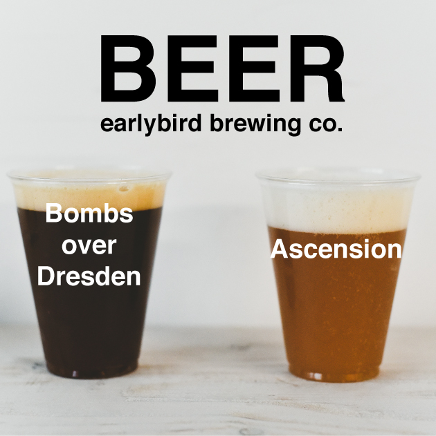 CHECK OUT OUR BUDDIES, EARLYBIRD BREWING, OVER  HERE .
