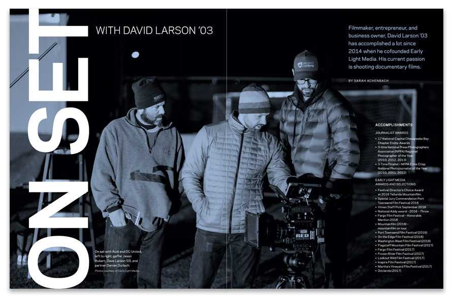 "Filmmaker and York alum David Larson supplied this ""on set"" photo for his feature profile. Bold typography keeps the opening spread consistent with the magazine's overall look."