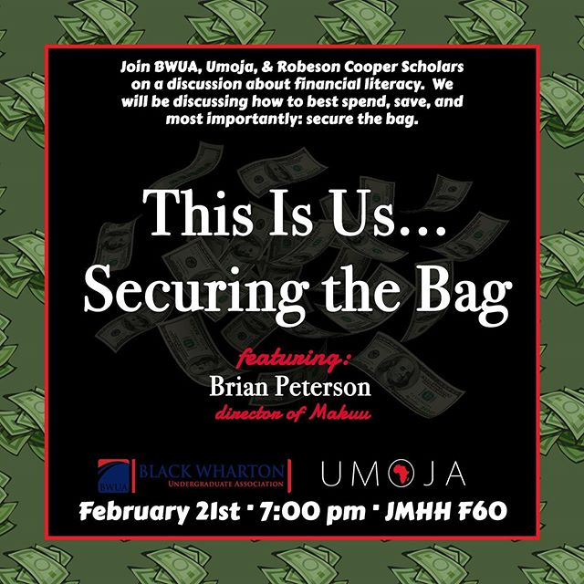 Join Black Wharton, UMOJA, and the Robeson Scholars as we discuss financial literacy with Dr. Brian Peterson this Thursday! Food will be provided!