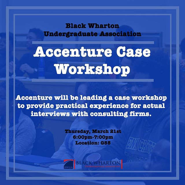 This Thursday, March 21st at 6 PM in JMHH G55, Accenture will be hosting a case workshop! Accenture will be leading a case workshop to provide practical experience for actual interviews with consulting firms.
