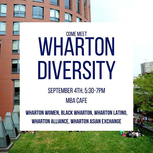 Come out to the MBA Cafe in Huntsman Hall today for this year's Wharton Diversity Picnic! Meet members from Black Wharton, Wharton Latino, Wharton Asian Exchange, Wharton Women, and Wharton Alliance for a warm welcome (back) to the Wharton community.