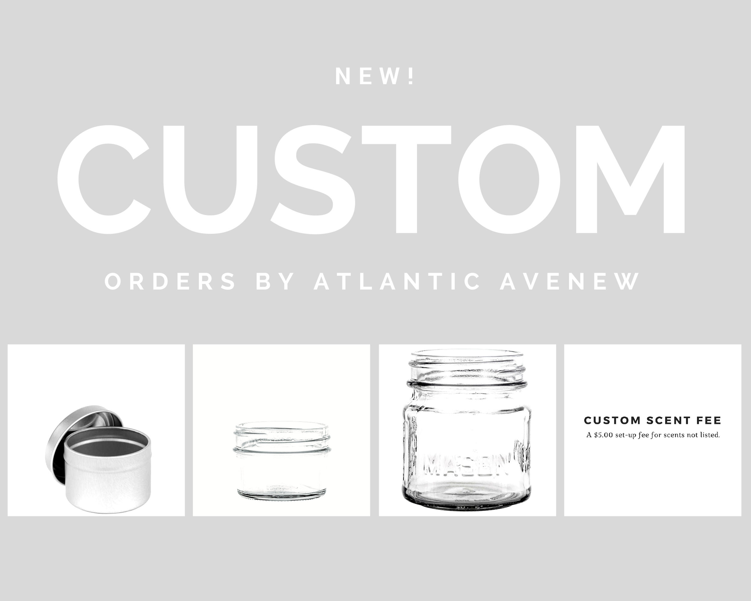 Custom Orders, Simplified - Ever find yourself looking for your favorite candle scent only to discover that it is out of season? Our Custom Order Shop is designed to fix that. We have a listing of over a dozen scents that are currently available, with the option to request an
