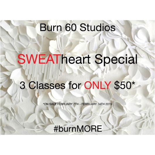 burn 60 SWEATheart special