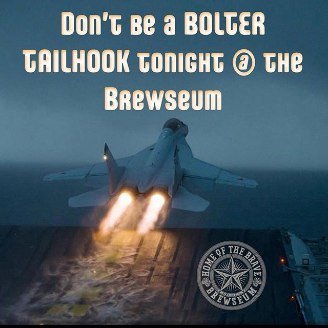 Every Tuesday is Tailhook starting @ 5pm. Get hooked on great brews for your crew!  #tailhooktuesday #homeofthebrave #rememberhonorsalute #brewseum