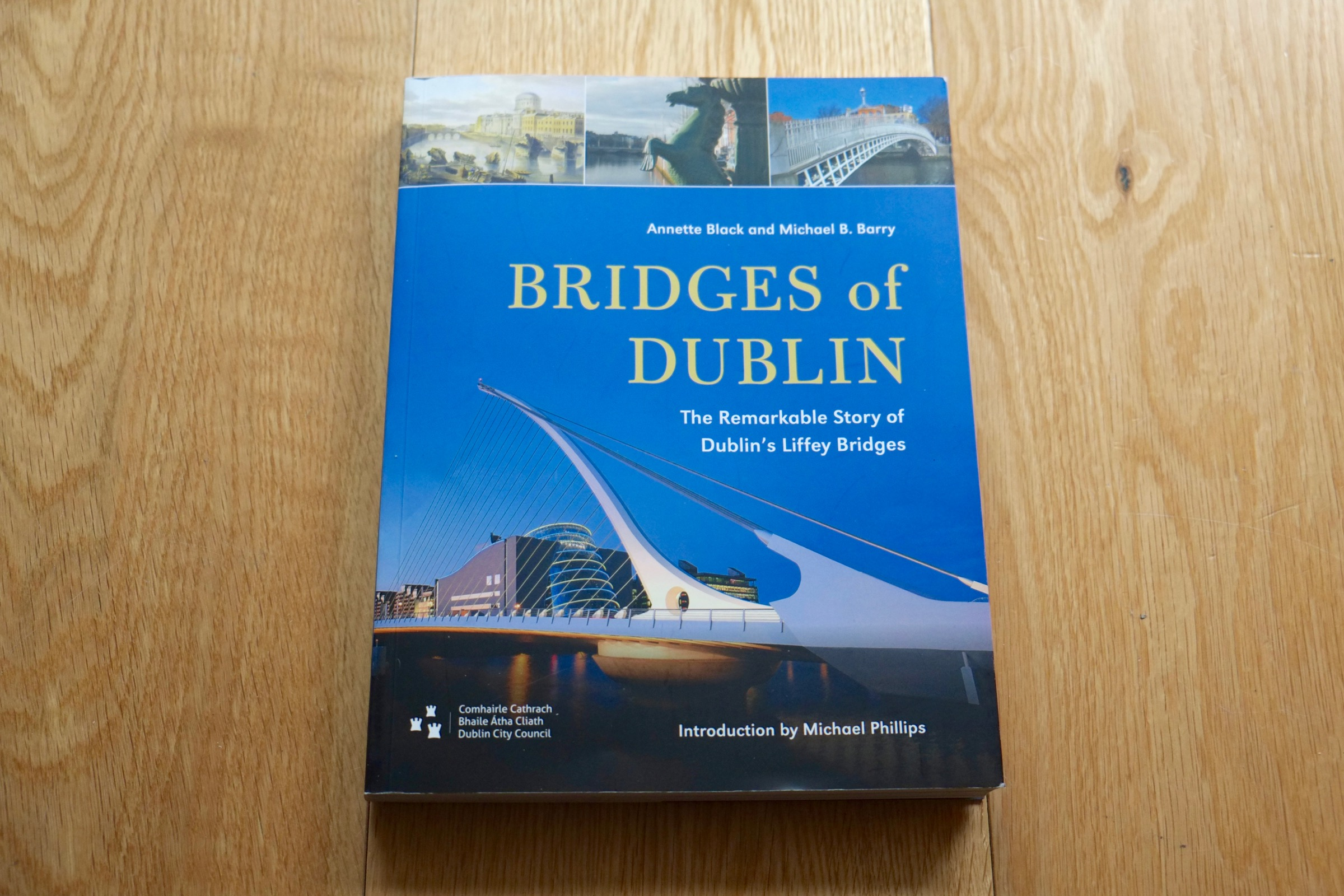 Bridges of Dublin Book (My photos are featured on the inside)