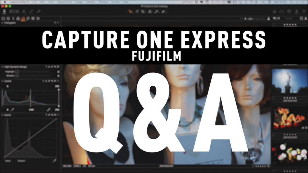 Capture One Express Fujifilm Q A Thomas Fitzgerald Photography