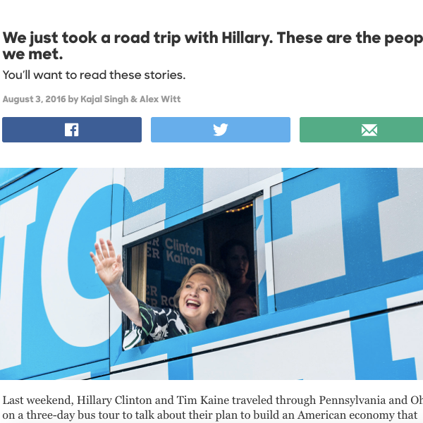 Immediately following the Democratic National Convention, I was given the opportunity to join Secretary Clinton and Senator Kaine on a jobs bus tour, where I talked with voters, collected content, and published social and  blog posts .