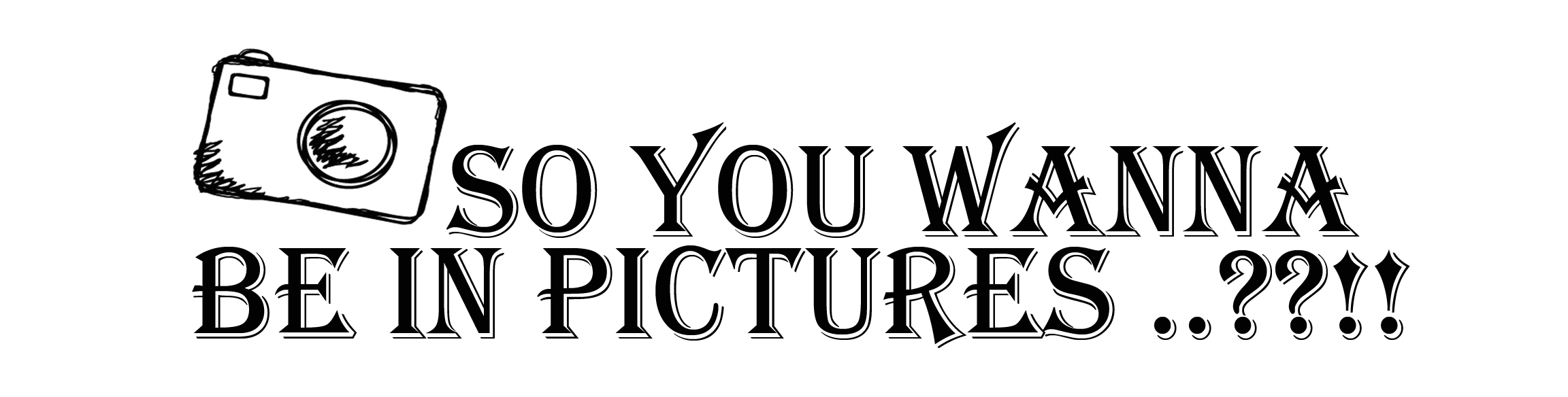 So you wanna be in pictures - banner.png