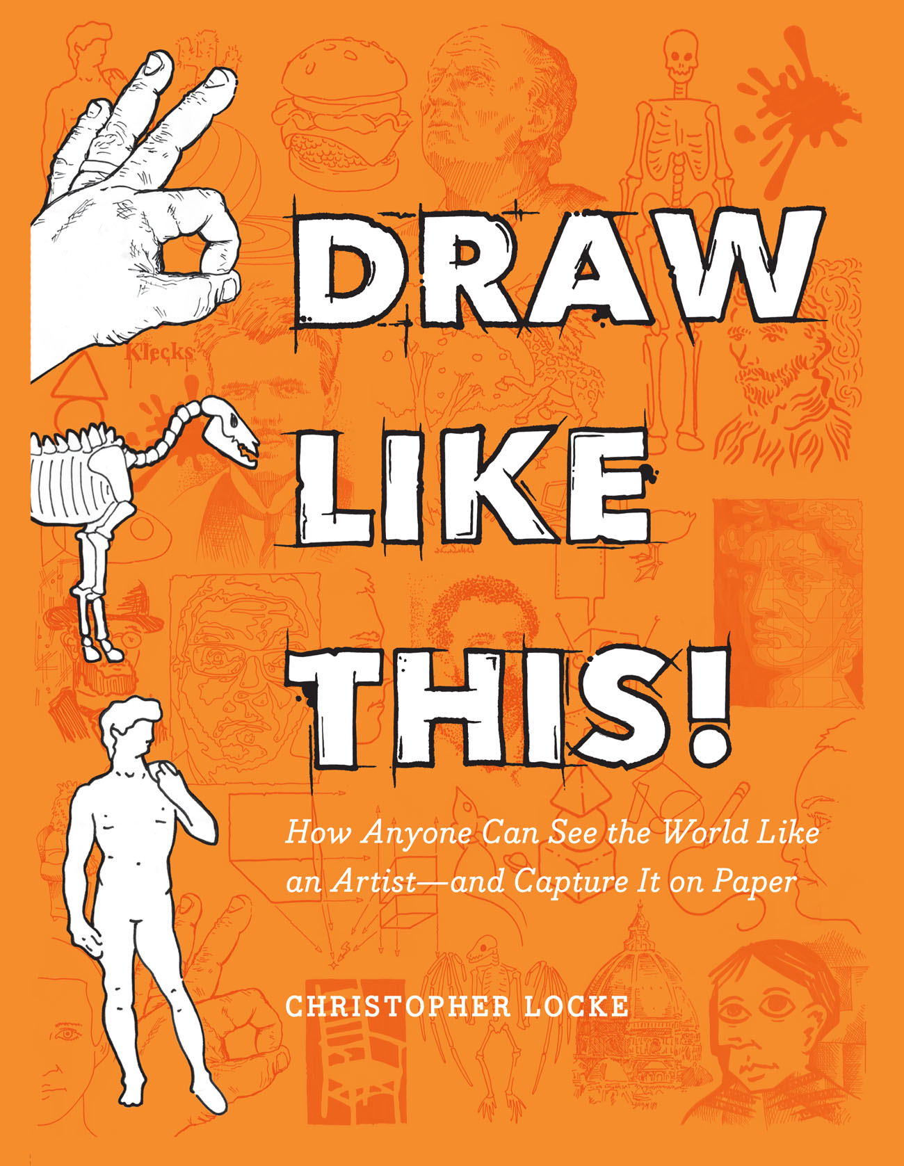 You wanna learn how to draw?  Because this is how you learn how to draw.