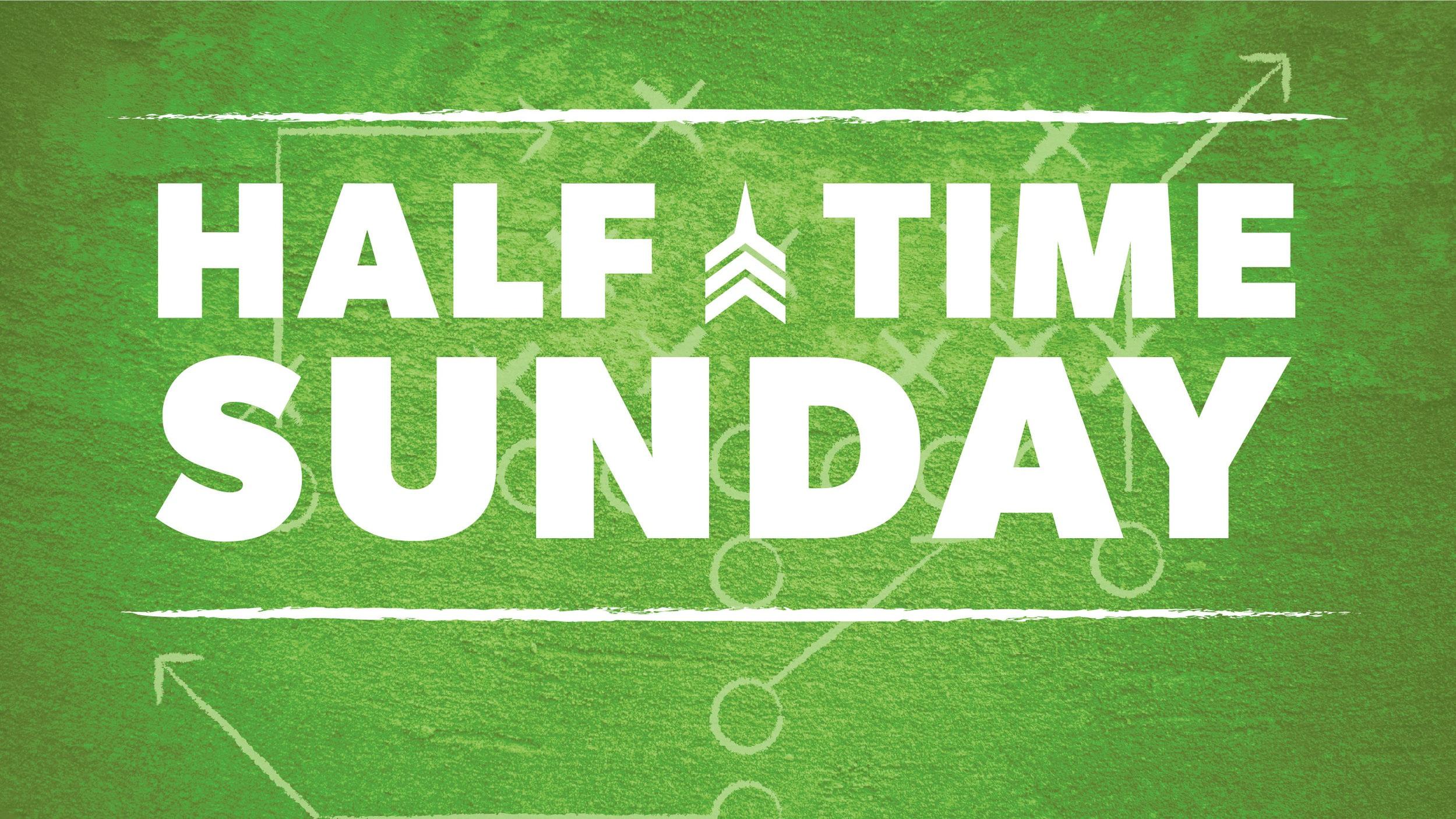 Halftime Sunday