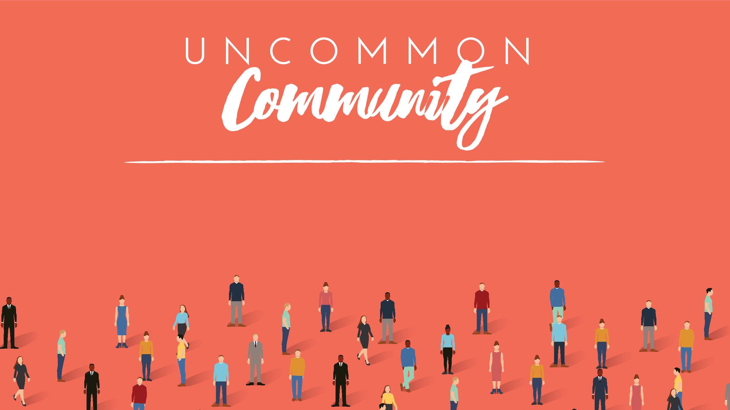 Uncommon Community