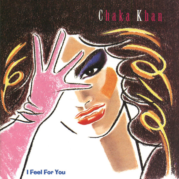 Chaka Khan |   I Feel For You   Favorite Songs:  Eye to Eye, I Feel For You, My Love is Alive  I remember hearing Chaka Khan when I was younger, but what led me to her in 2015 was Kanye West's  Through the Wire . The track sampled Chaka Khan's  Through the Fire . I admired Chaka Khan's voice and futuristic style of music, so I decided to give her album,  I Feel For You , a try. Her style to me is the perfect blend of R&B, Pop, and Funk. The song  I Feel for You  was written by Prince, featured Stevie Wonder and Grandmaster Melle Mel. What more could you need?