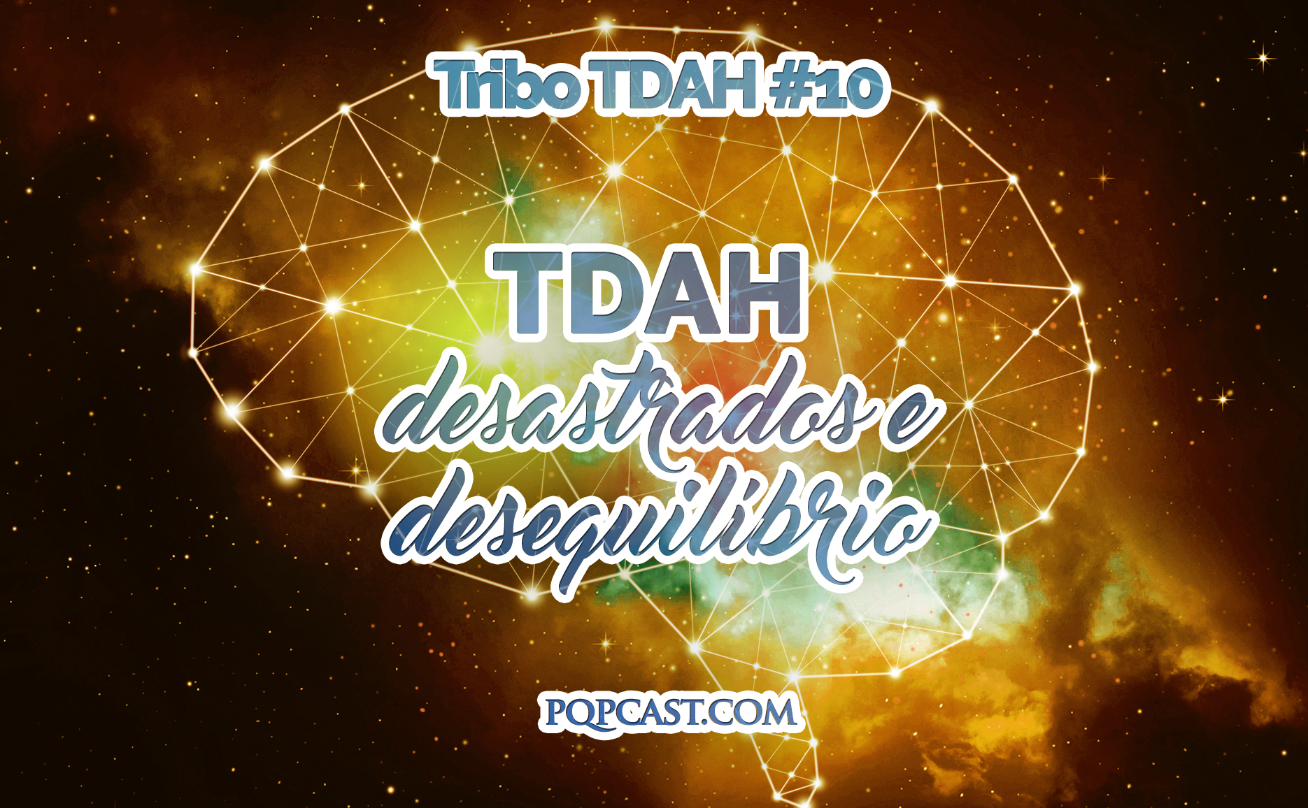 Tribo TDAH #10 - TDAH, desastrados e desequilíbrio.jpg