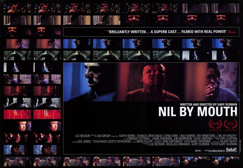 NIL BY MOUTH (Oldman, 1997) - Original UK Quad (30x40)