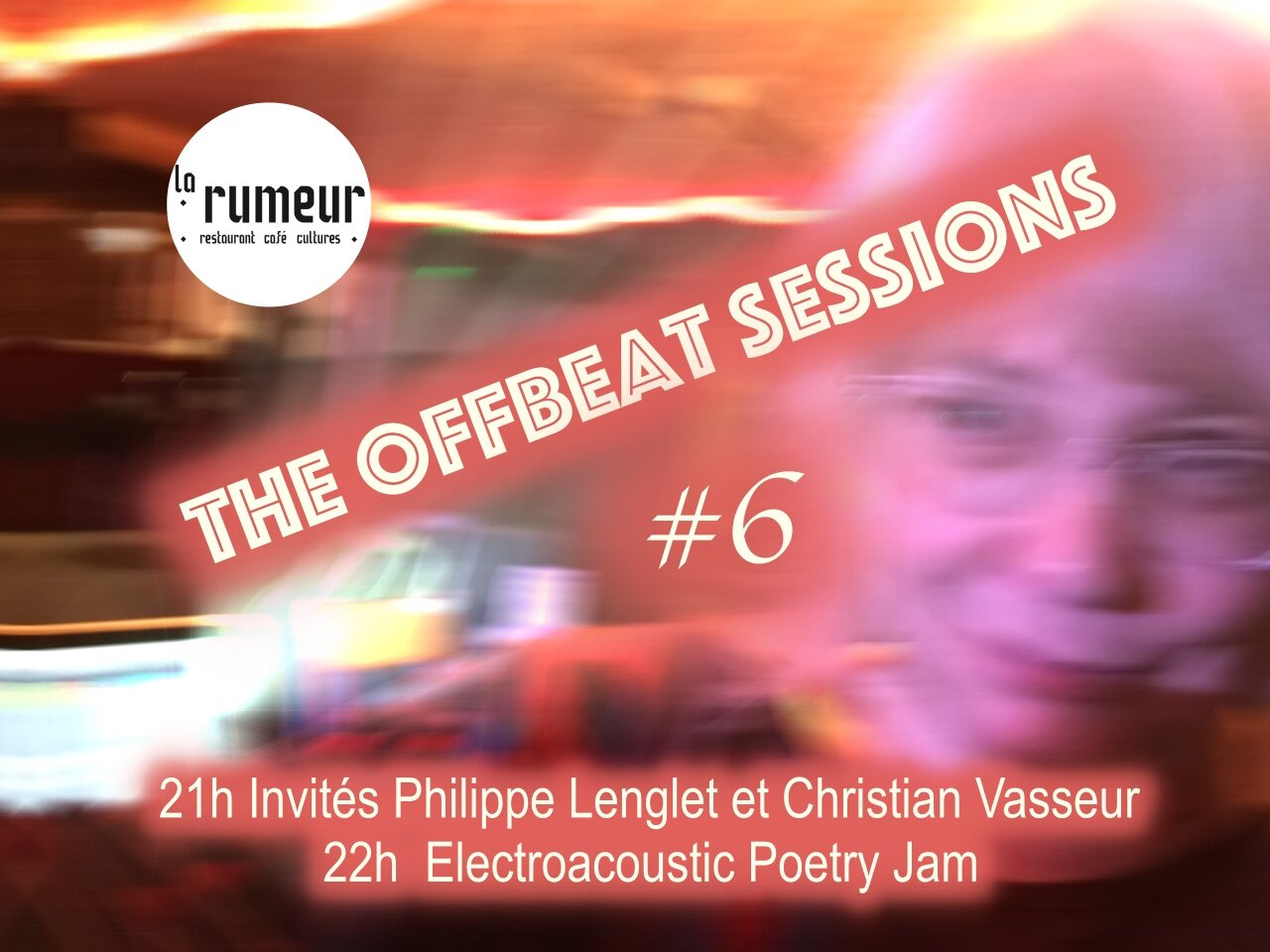 October 9th, 2019 La Rumeur, Lille, 57 rue de Valenciennes. Come for the electroacoustic poetry, stay for the jam!