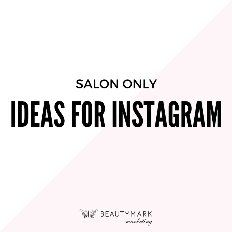 SALON ONLY IDEAS FOR INSTAGRAM