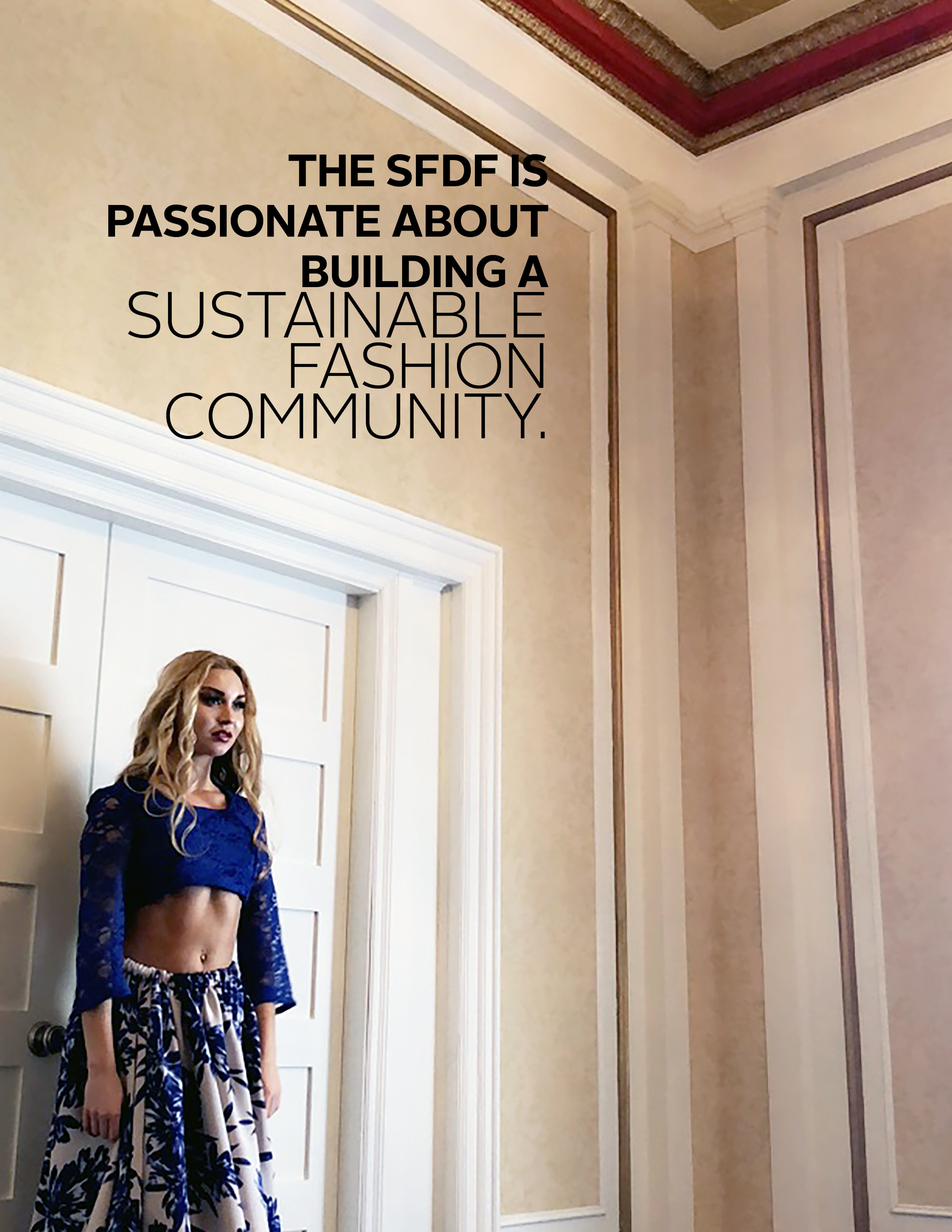 The majority of SFDF's programming is free to the public, which creates accessible events for a wide, yet style-conscious demographic. Such a win. Click  here  for more information on the SFDF.  We can't wait, how about you?