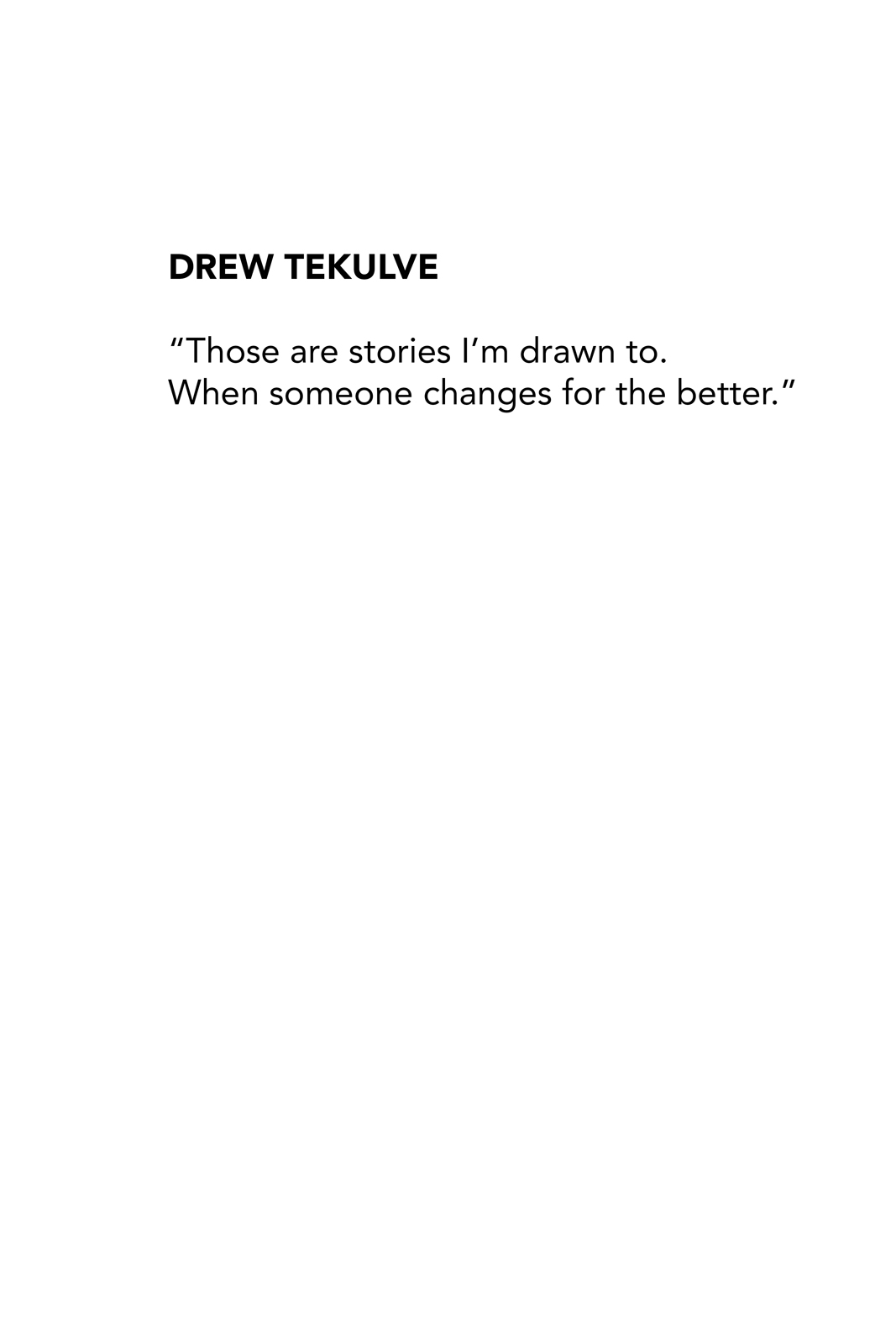 Drew Tekulve Quote.jpg