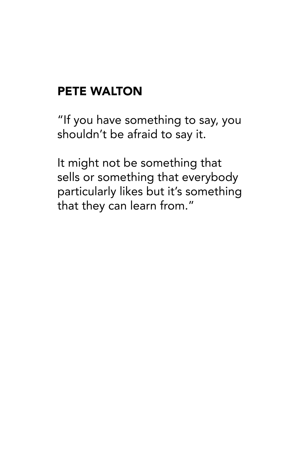 Pete Walton Quote.jpg