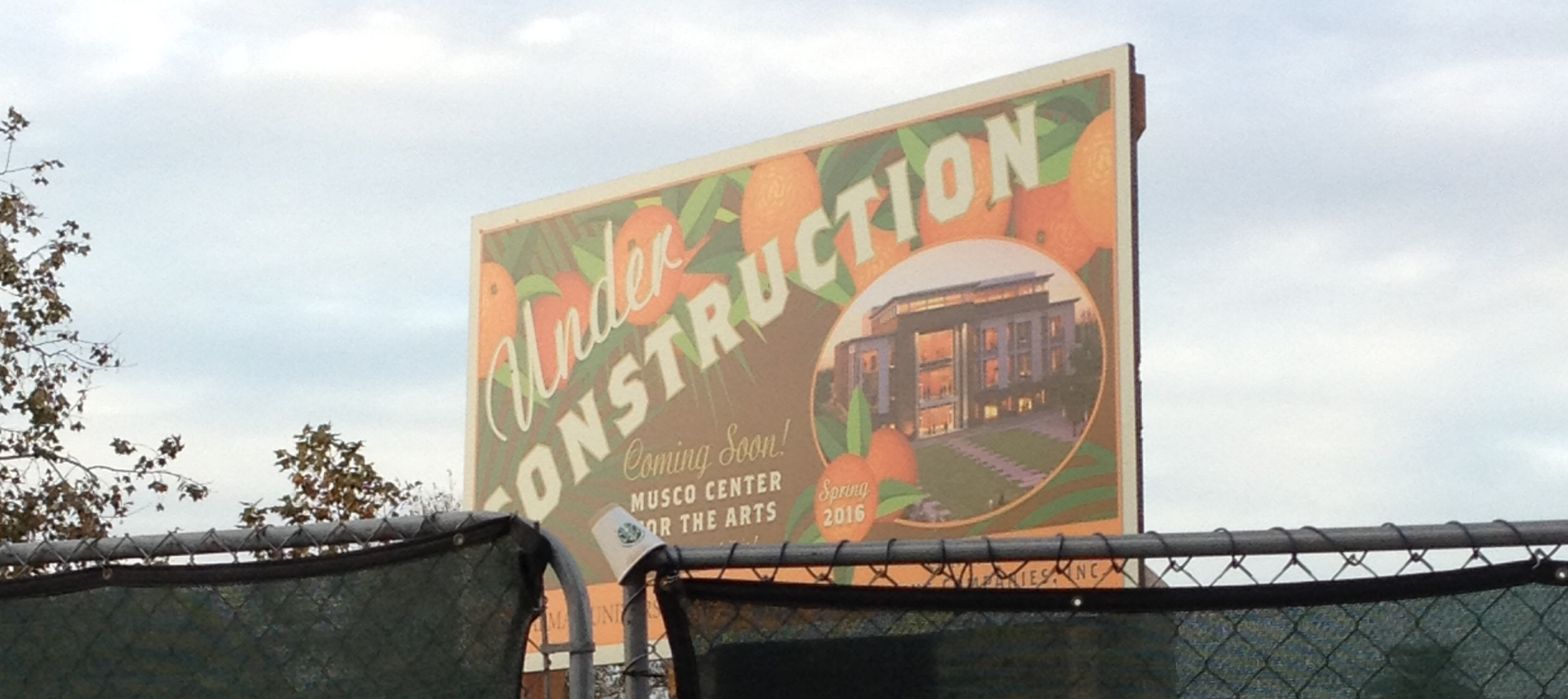 Musco Center of the Arts Construction Billboard