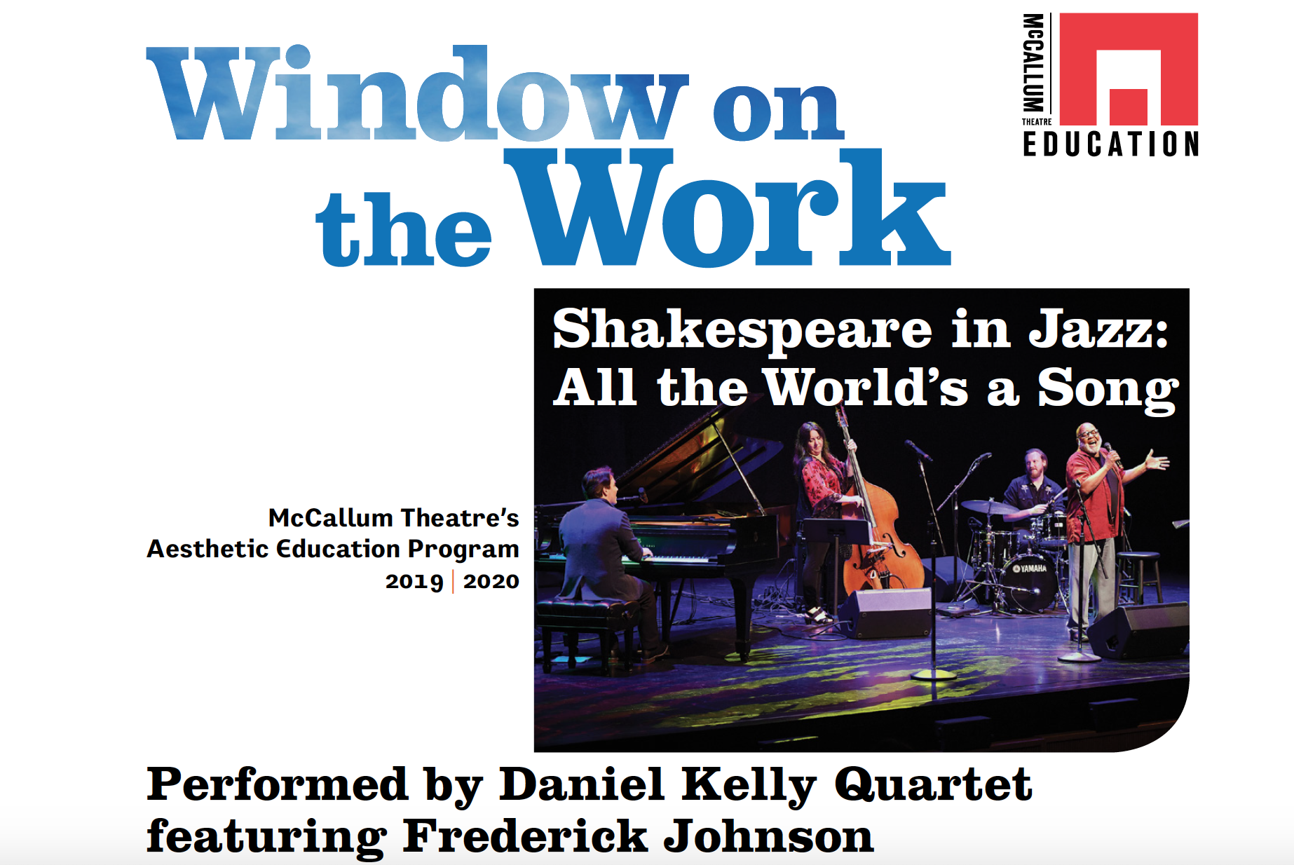 Window on the Work created by the McCallum Theatre's Aesthetic Education Program