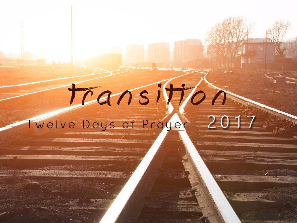 Transition 2017 - Twelve Days of Prayer v2.jpg