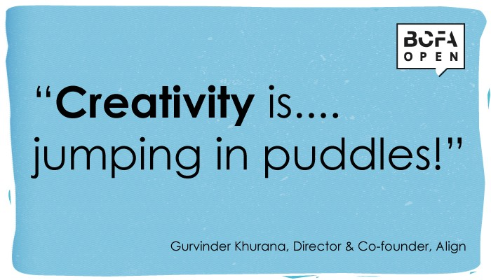 Gurvinder Khurana's definition of creativity for the BCFA (about to hold the first BCFA Open at the Truman Brewery at the end of this month) is proving a hot favourite, with lots of re-posts on Twitter and the quote being used as the sign-off for the BCFA's blog piece on creativity too -  http://www.designinsiderlive.com/what-does-creativity-mean-to-you/