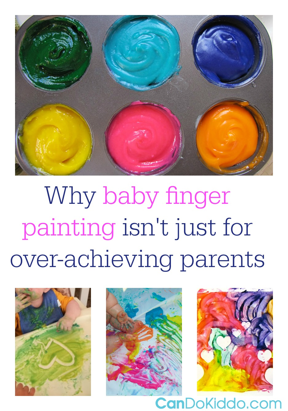 A pediatric OT explains the importance of messy play for babies. CanDo Kiddo