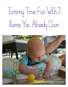 Creative Tummy Time play and optimal toy placement makes a happy baby. CanDo Kiddo