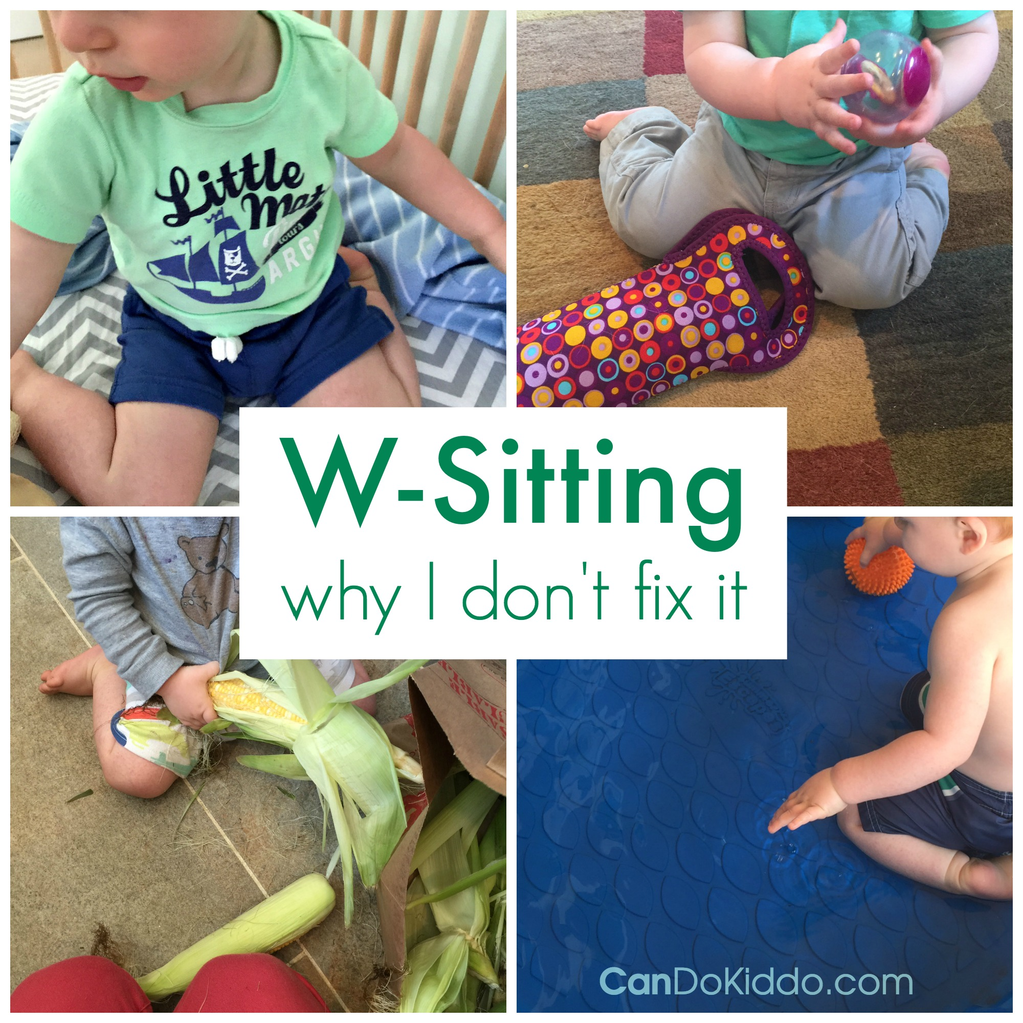 Why this pediatric OT mommy isn't fixing her kids W sitting. CanDo Kiddo