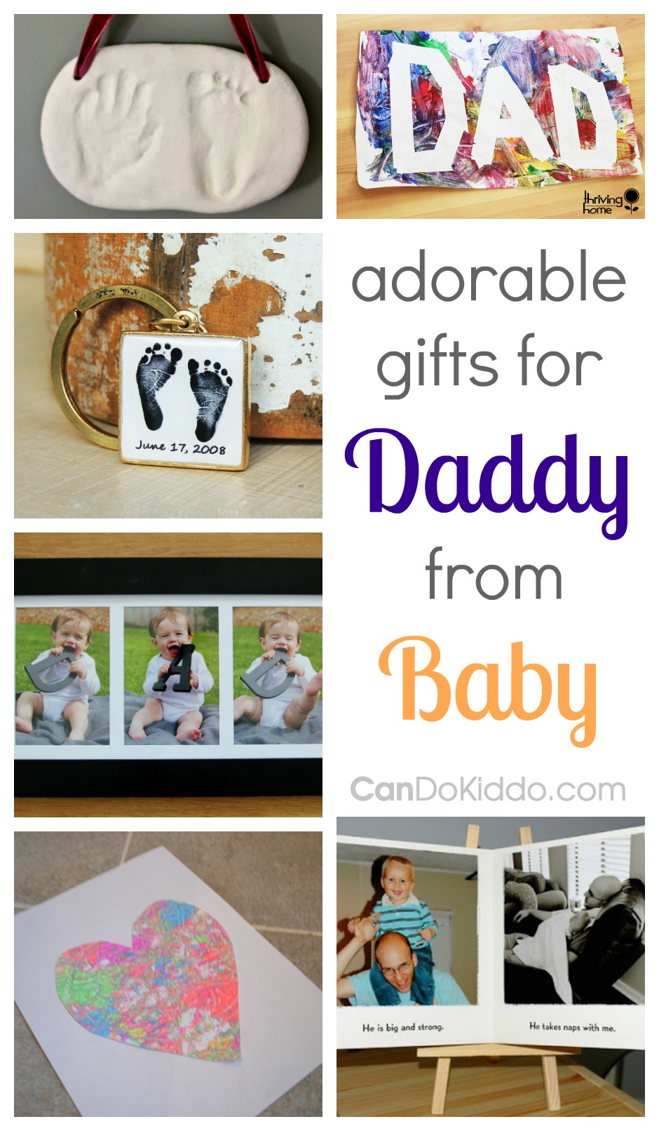 Adorable fathers day gifts for Dad. DIY and personal gifts For Daddy from Baby. CanDo Kiddo