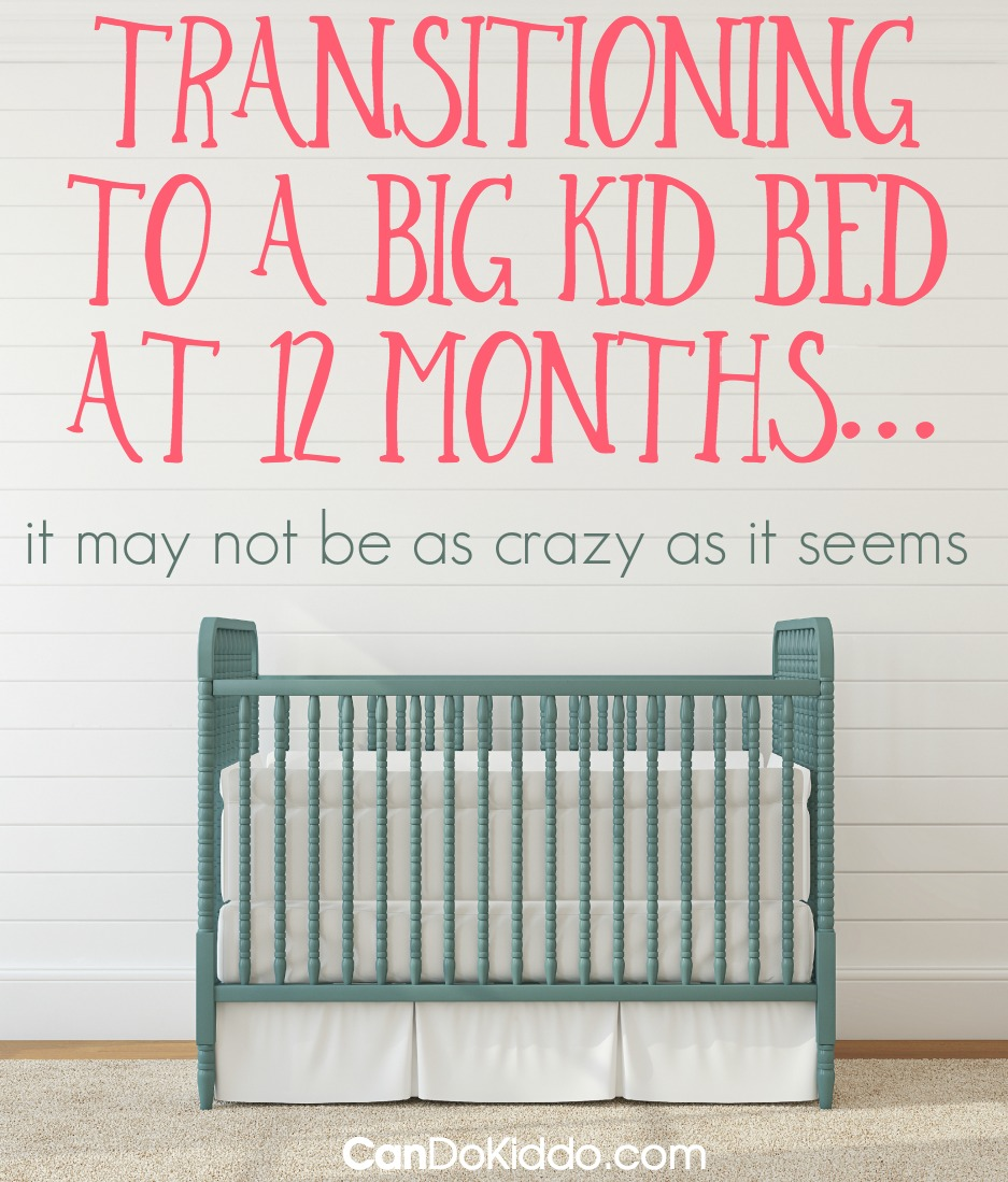 Moving from crib to toddler bed or big kid bed. CanDoKiddo.com