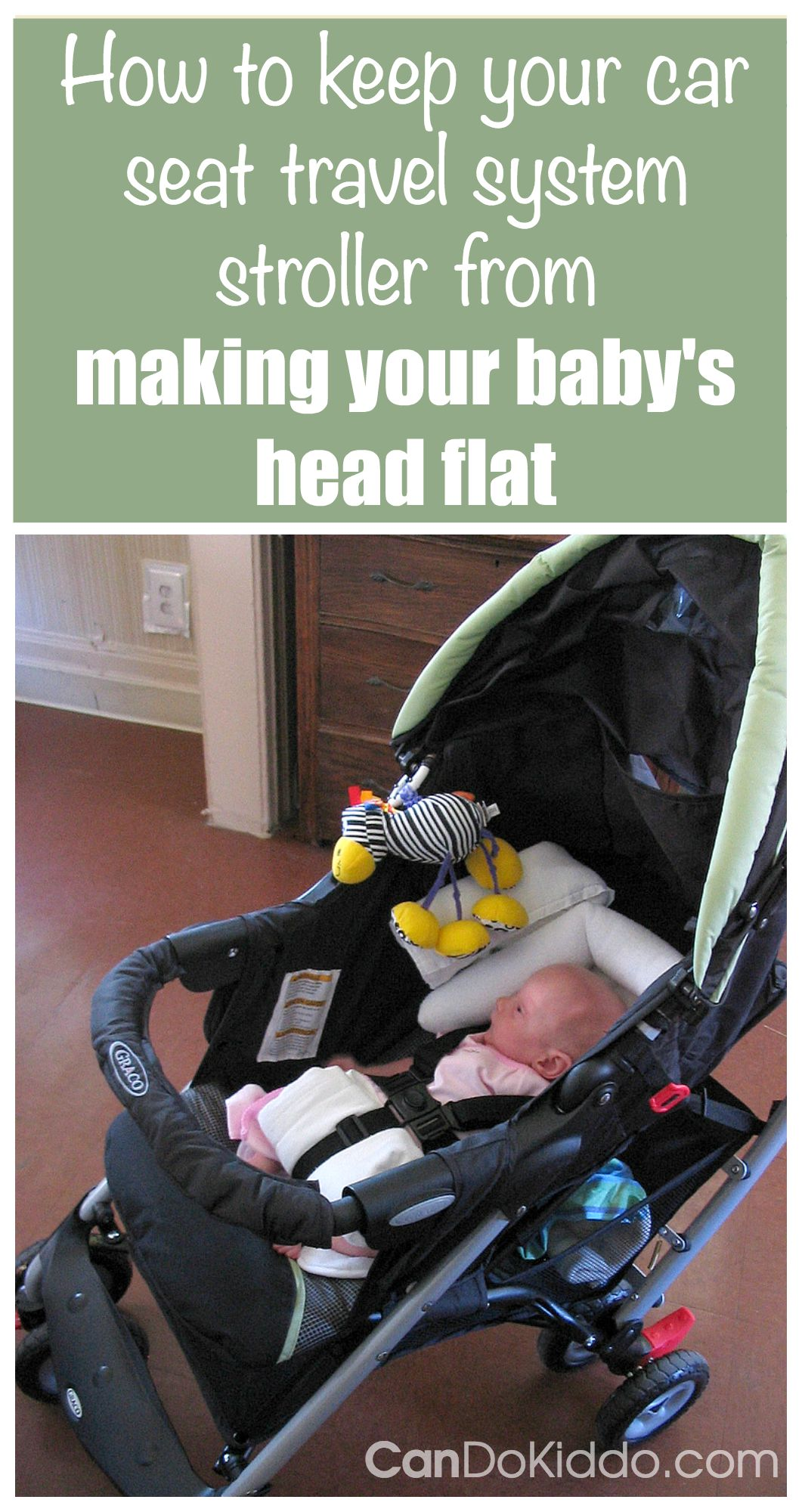 Is your stroller making your babys head flat? Try these tips from a pediatric OT. CanDoKiddo.com