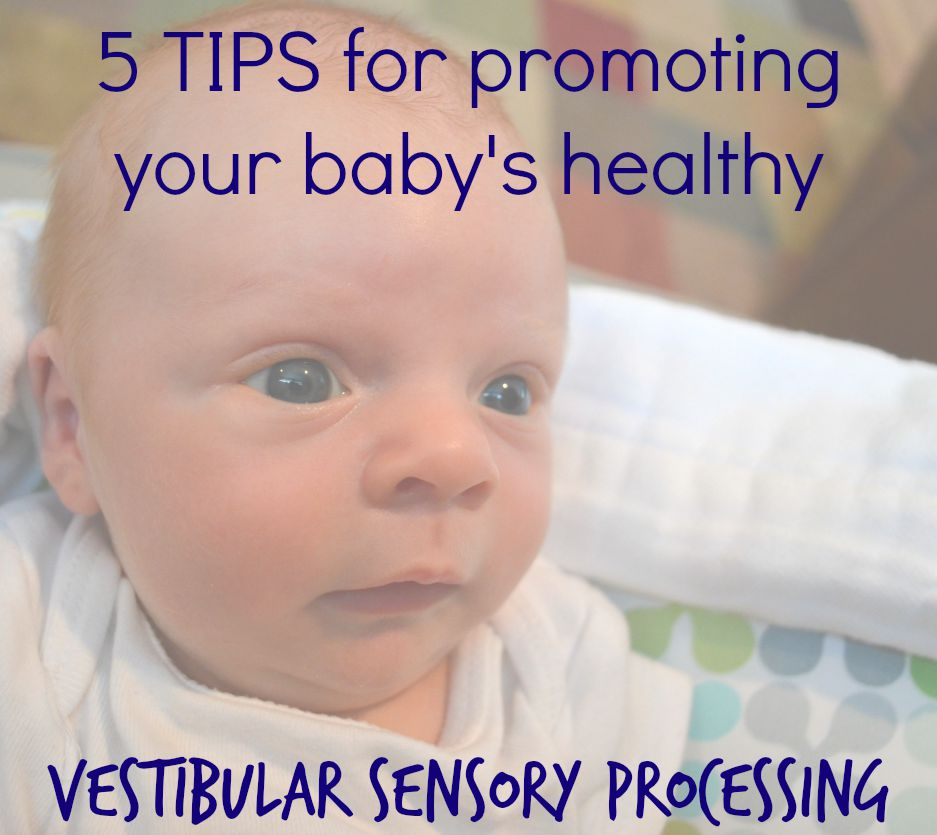 Understanding sensory processing in babies and simple tips for promoting healthy development. CanDoKiddo.com