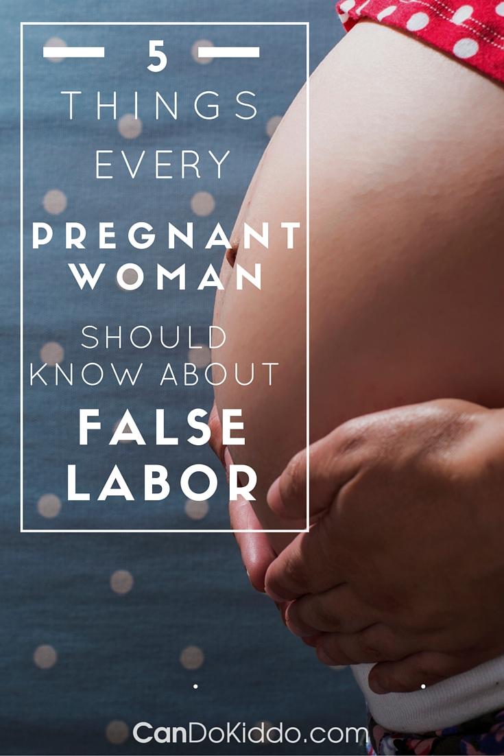What every pregnant woman should know about False Labor - Prodromal Labor. CanDoKiddo.com