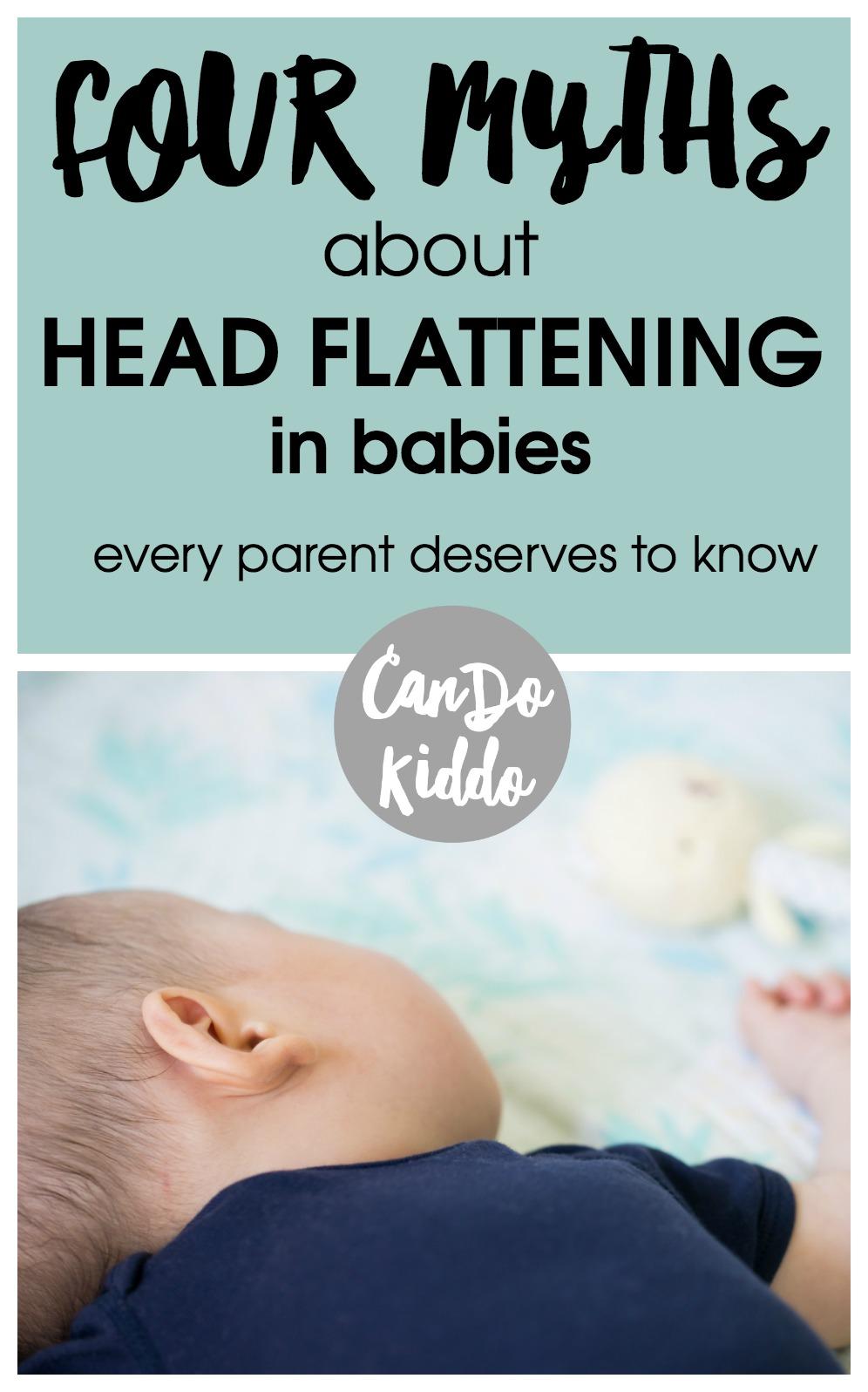 baby head flattening - Plagiocephaly myths. www.CanDoKiddo.com