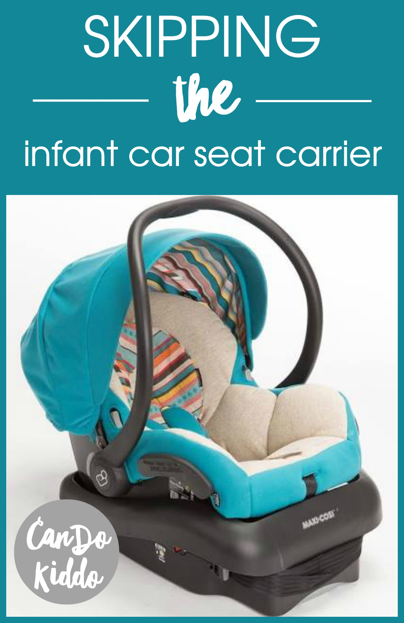 Infant Carrier Seat >> How To Skip Buying An Infant Car Seat Carrier Cando Kiddo