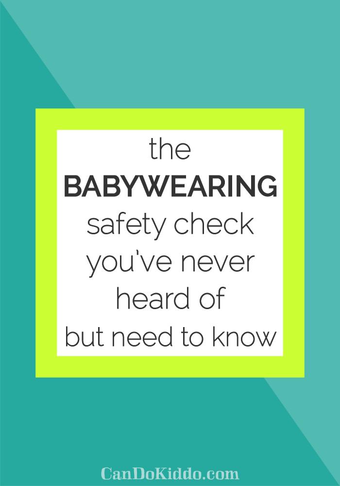 babywearing safety check. www.CanDoKiddo.com