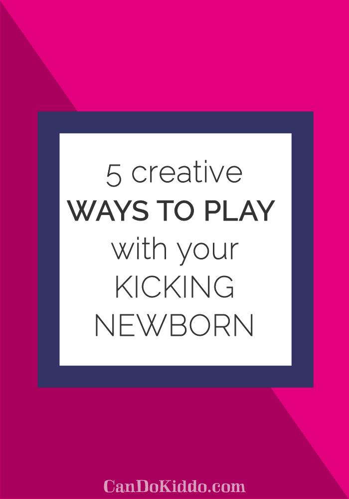 Awesome developmental play ideas for newborns. www.CanDoKiddo.com