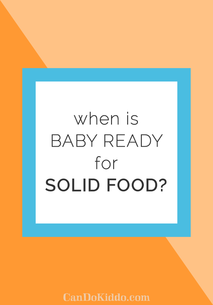 How to know baby is ready for solid foods. Tips from a pediatric OT. CanDoKiddo.com