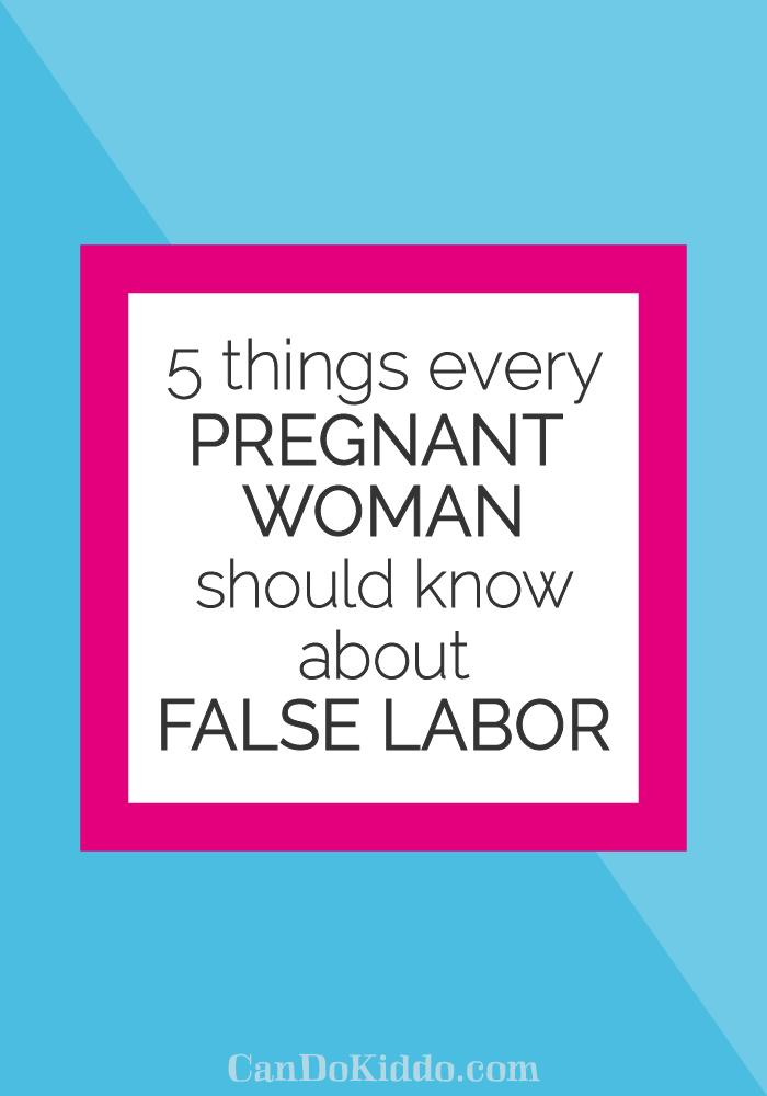 Tips for surviving prodromal or false labor. CanDoKiddo.com