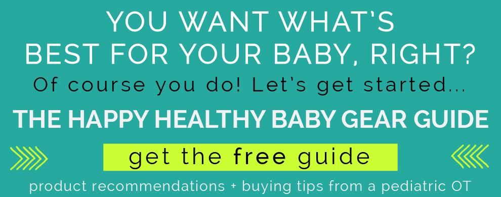 Happy Healthy Baby Gear Guide