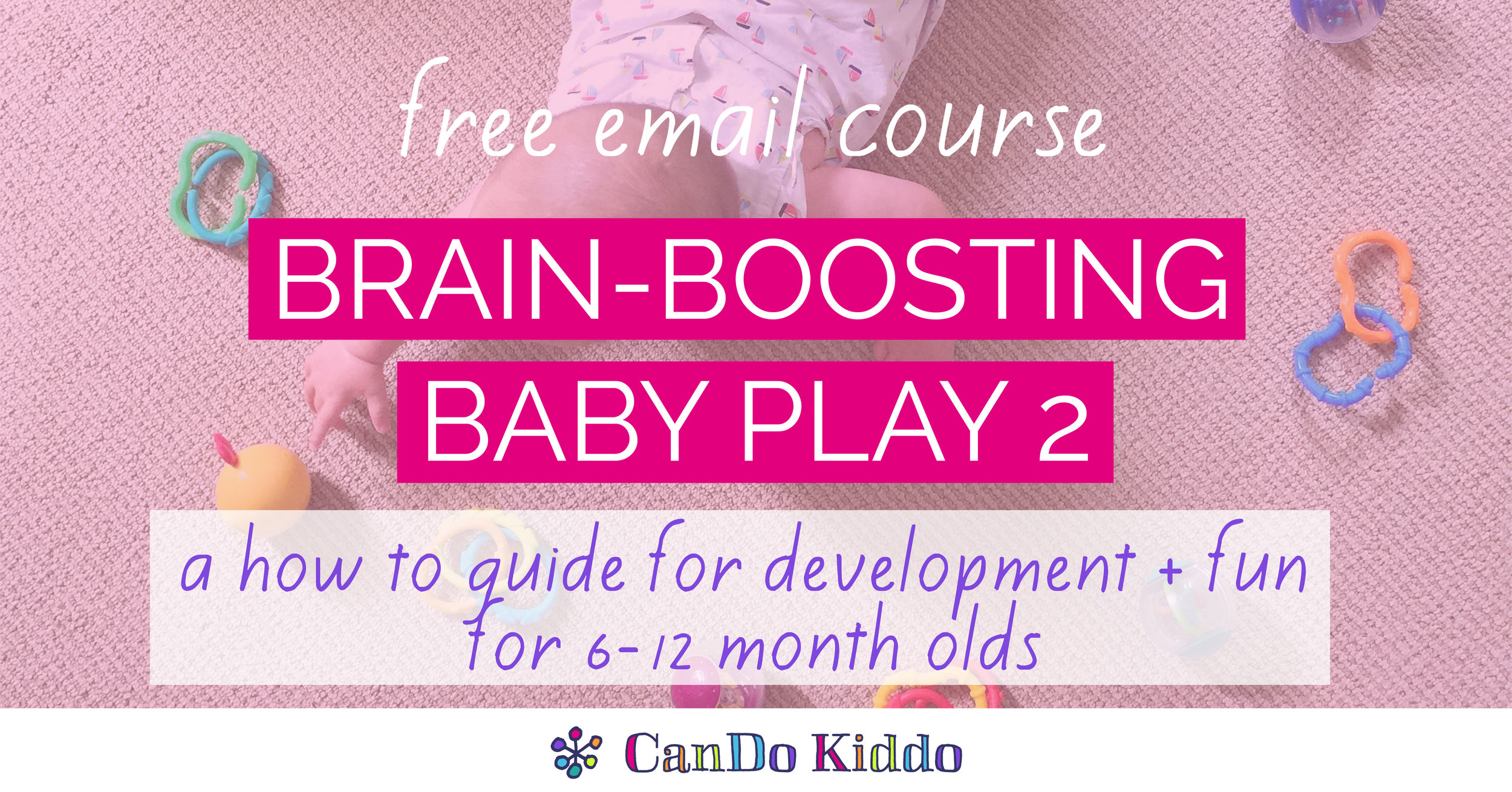 how to play with 6 - 12 month old. CanDoKiddo.com