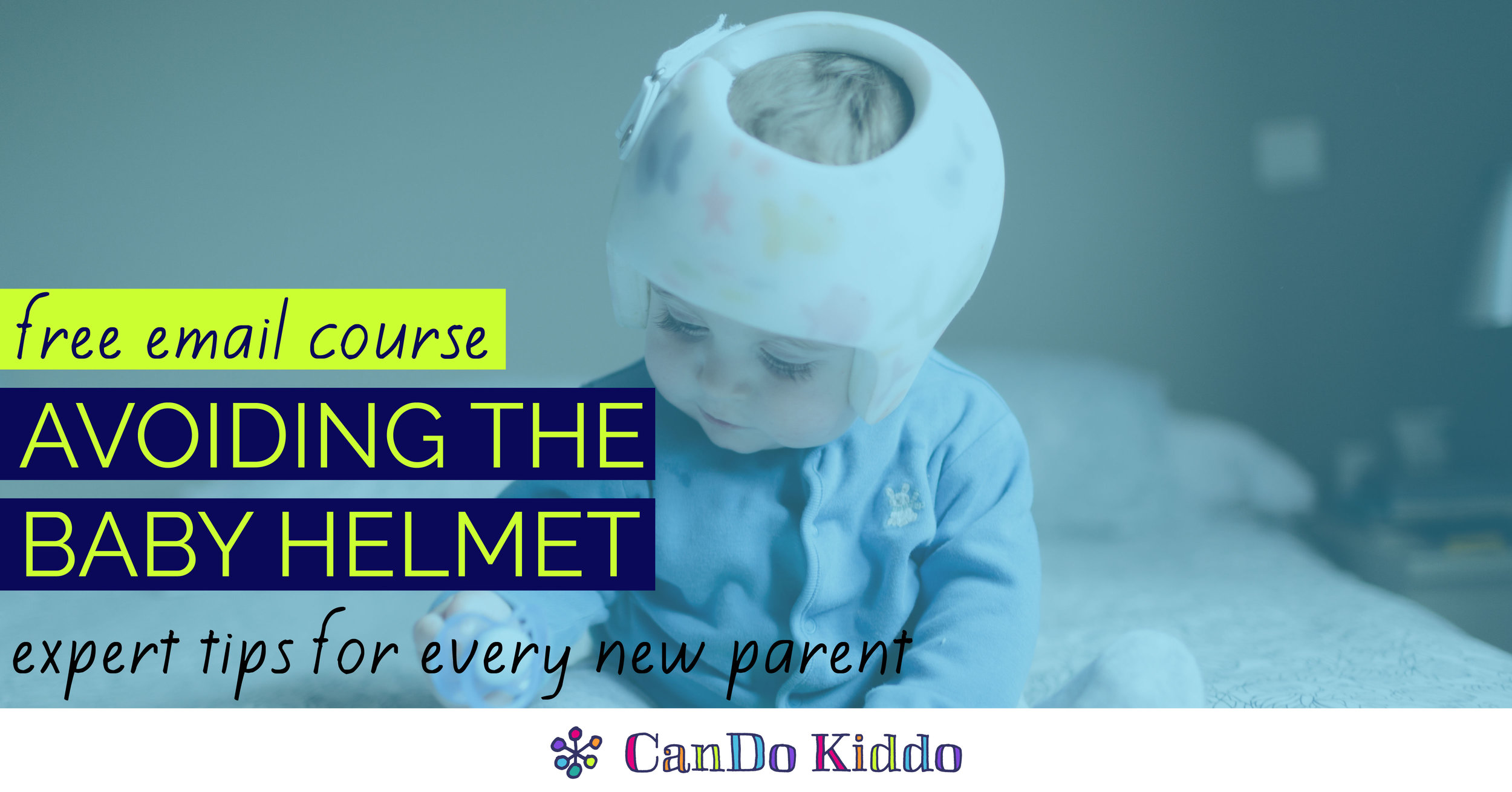 avoiding the baby helmet - CanDoKiddo.com