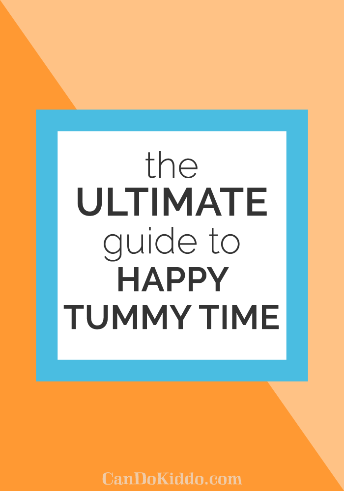 ultimate guide to happy tummy time