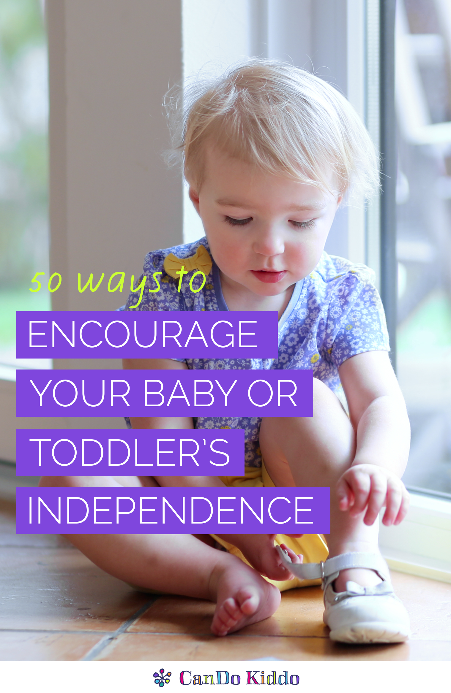 Encouraging independence in your baby and toddler. CanDoKiddo.com